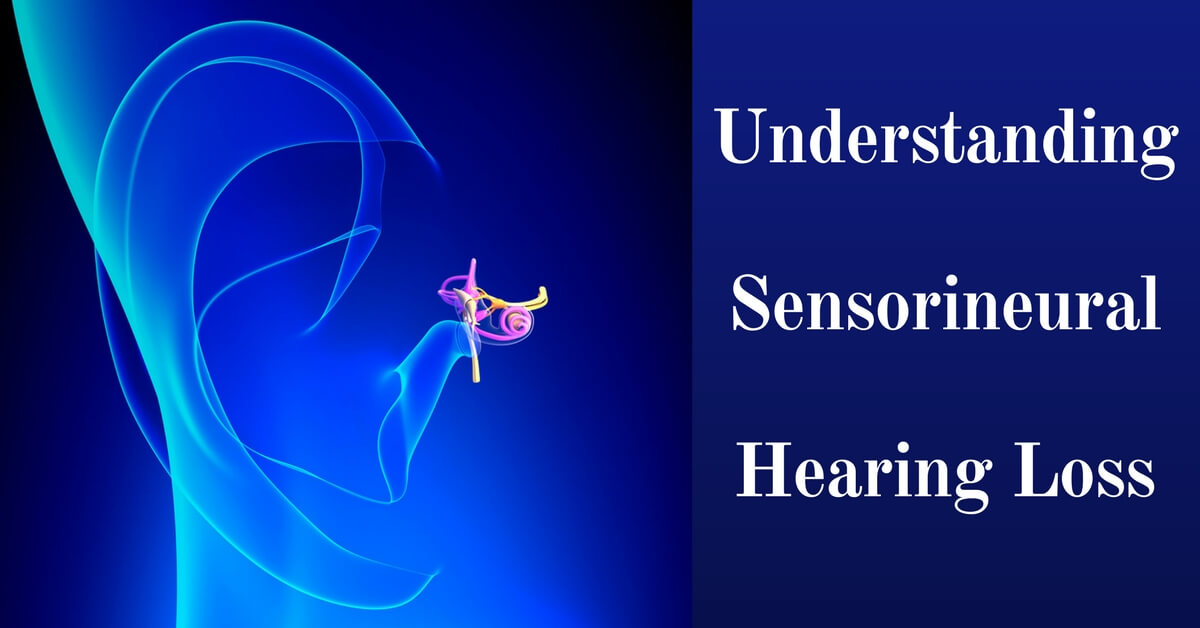 Sensorineural Hearing Loss Causes